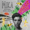 Popular Song (feat. Ariana Grande)/MIKA