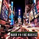バック・トゥ・ザ・ハッスル (ダン・D-ノイ・リミックス)/Greenwich Village Syndicate