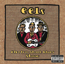 Electro-Shock Blues Show/Eels
