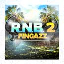 R.N.B 2/Fingazz
