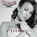 Regarde/Tyssem