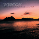 Remember (feat. Chaff)/Muttonheads, Mathieu Bouthier