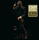 Le Seul Survivant/Eddy Mitchell