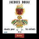 Heritage - Jacques Douai Chante Pour Les Enfants, Vol.2 - BAM (1961-1971)/Jacques Douai