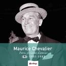Heritage - Paris, Je t'Aime d'Amour - 1951-1952/Maurice Chevalier