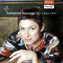 Heritage - Florilège - Philips (1953-1971)/Catherine Sauvage