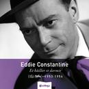 Heritage - Et Bâiller et Dormir - Mercury / Barclay (1953-1954)/Eddie Constantine