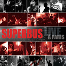 Live A Paris/Superbus
