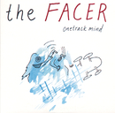 One Track Mind/The Facer