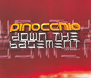 Down The Basement/Pinocchio