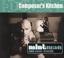Composer's Kitchen/Mintman