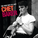 The Very Best Of Jazz - Chet Baker/チェット・ベイカー