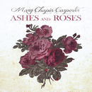 Ashes And Roses/Mary Chapin Carpenter