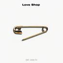 Det Løse Liv/Love Shop