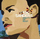 Pretty On Edge/Kim Sanders