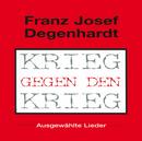 Krieg Gegen Den Krieg/Franz Josef Degenhardt