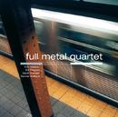 Full Metal Quartet/Eric Watson