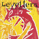 A Weapon Called The Word/The Levellers