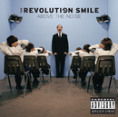 Above The Noise/Revolution Smile