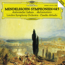 メンデルスゾーン:交響曲第4番<イタリア>&第5番<宗教改革>/London Symphony Orchestra, Claudio Abbado