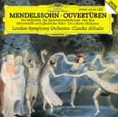 メンデルスゾーン:序曲集/London Symphony Orchestra, Claudio Abbado