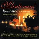 Candlelight Romance/Mantovani, Mantovani & His Orchestra