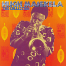 The Collection/Hugh Masekela