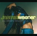 Leb Deinen Traum/Jasmin Wagner