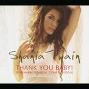 Thank You Baby (Germany Maxi Enhanced)/Shania Twain