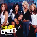 Life Got Cold (International 2-track)/Girls Aloud