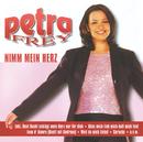 Nimm Mein Herz/Petra Frey