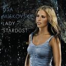Lady Stardust/Lisa Miskovsky