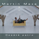 Desate Patro/Martin Maxa