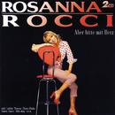 Aber Bitte Mit Herz (Set)/Rosanna Rocci