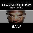 Baïla (Radio Edit)/Franck Dona, Manny