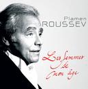 Les Femmes De Mon Age/Plamen Roussev