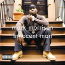 Innocent Man/Mark Morrison
