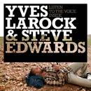 Listen To The Voice Inside/Yves Larock, Steve Edwards