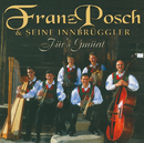 Für's Gmüat/Franz Posch, Innbrüggler