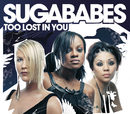 Too Lost In You/Sugababes