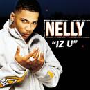 Iz U (Int'l Comm Single)/Nelly