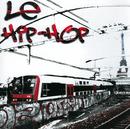 Compilation Le Hip Hop/Multi Interprètes