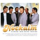 Schenk' Mir Deine Träume (Set)/Nockalm Quintett