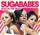 Hole In The Head (International Version)/Sugababes