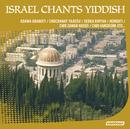 Israel Chants Yiddish/Multi Interprètes