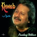 Khwab/Pankaj Udhas