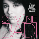 Je Ne Sais Pas Son Nom/Chimène Badi