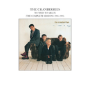 No Need To Argue (The Complete Sessions 1994-1995)/The Cranberries