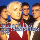 Bualadh Bos: The Cranberries Live/The Cranberries