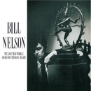 The Love That Whirls/Bill Nelson